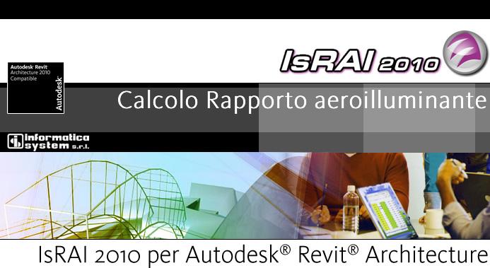 Israi 2010 per revit architecture informatica system s r l for Superficie aeroilluminante
